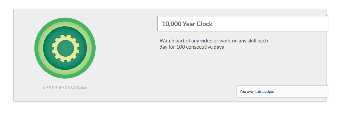 10 000 Year Clock Badges Khan Academy